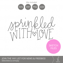 Sprinkled With Love Phrase Sketch Files #silhouettecameo #cricut #foilquill