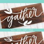 Free Handwritten Gather SVG Cut Files #svgfile #svgfiles #cutfile #cutfiles #silhouettecameo #cricut