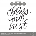 Handwritten Bless Our Nest SVG Cut Files (Commercial Licensing Available) #svgfile #svgfiles #cutfile #cutfiles #cricut #silhouettecameo