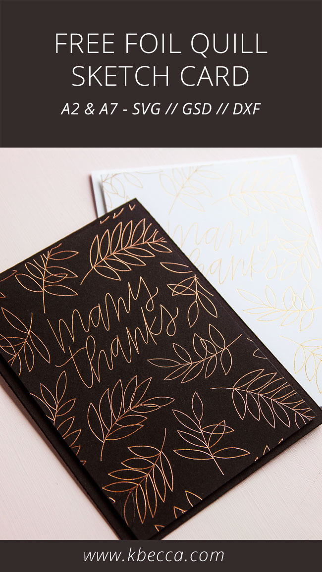 Free Foil Quill Sketch Thank You Card Files (A2 & A7 Sizes)