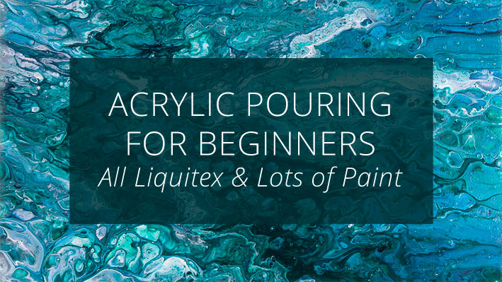 Acrylic Pouring for Beginners : Liquitex Pouring Medium & Lots of Paint