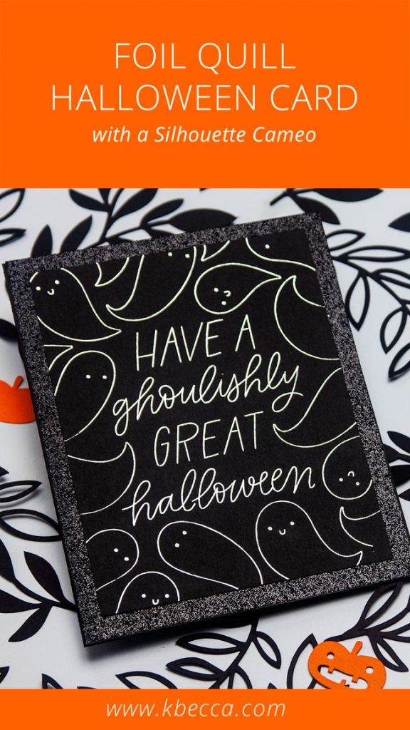 Foil Quill Halloween Card Quick Take Tutorial #foilquill #halloweencard #silhouettecameo